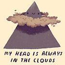 Mein Kopf ist immer in den Wolken von louros