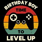 Birthday Boy TIme To Level Up Funny Retro Video Gamer by SpecialtyGifts