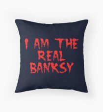 I am the Real Banksy by Chillee Wilson Throw Pillow