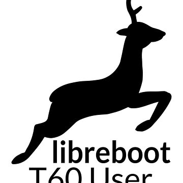 Libreboot T60 User by hamgammon