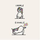 Inhale Exhale Unicorn by Huebucket
