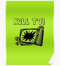 Kill TV by Chillee Wilson Poster