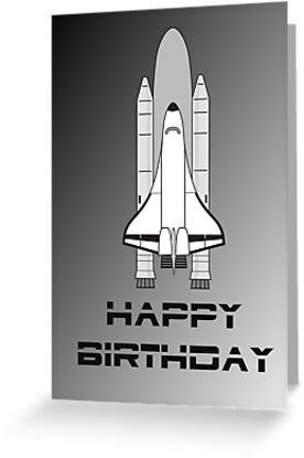 NASA Space Shuttle Happy Birthday Greeting Card by Chillee Wilson by ChilleeWilson