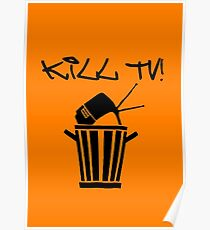 Kill TV [2] by Chillee Wilson Poster