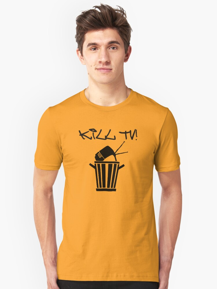 Kill TV [2] by Chillee Wilson Unisex T-Shirt Front