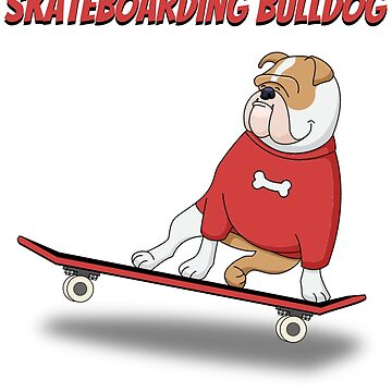 Skateboarder Bulldog by dechap