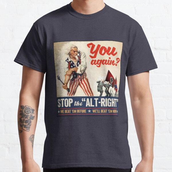 Antifa - Stop the Alt Right - Anti Trump Classic T-Shirt