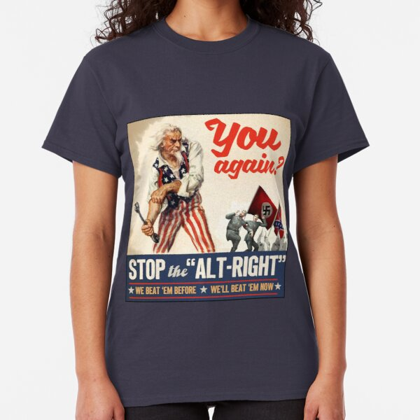 Antifa - Stop the Alt Right - Anti Trump Classic T-Shirt
