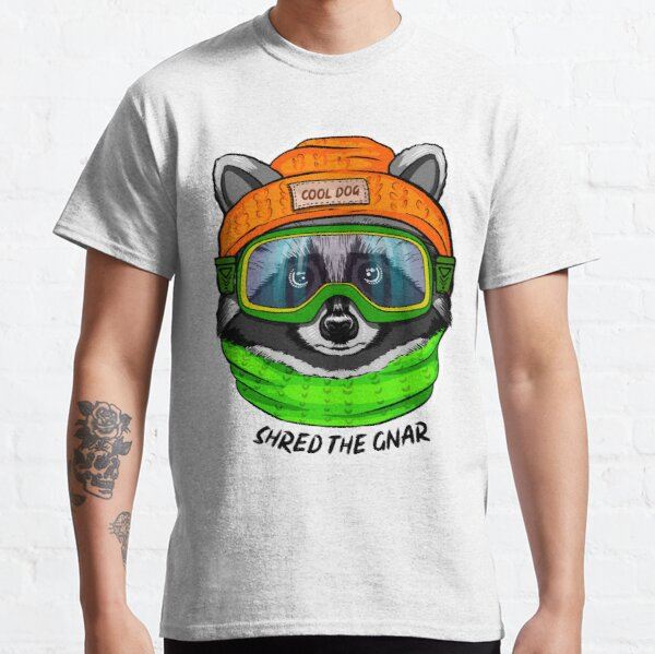 Shred the gnar Classic T-Shirt