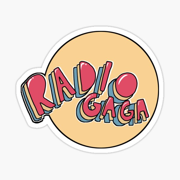 Radio Gaga Sticker