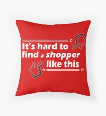 Hard to Find a Shopper Like This Throw Pillow