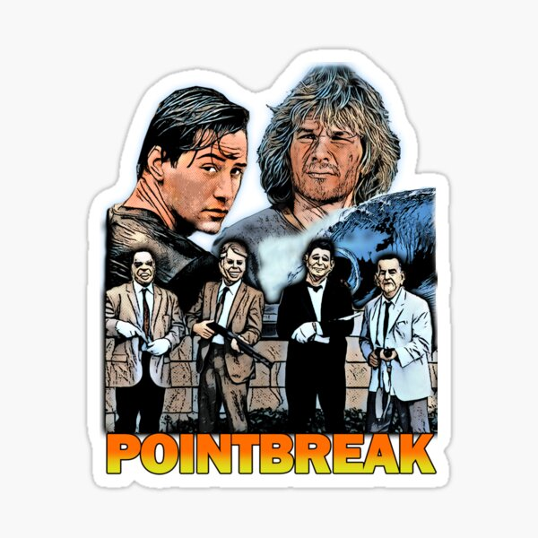 Point Break Sticker