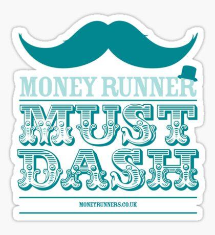 Moneyrunner - Must Dash Sticker