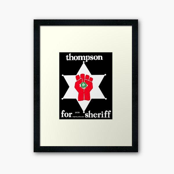 Thompson for Sheriff Vintage Campaign Logo Framed Art Print