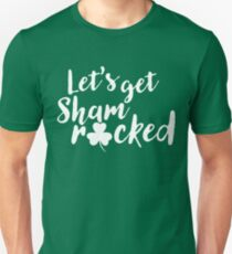 5eb76700 St Patricks Day Shamrocked Women Let's Get Shamrock Unisex T-Shirt