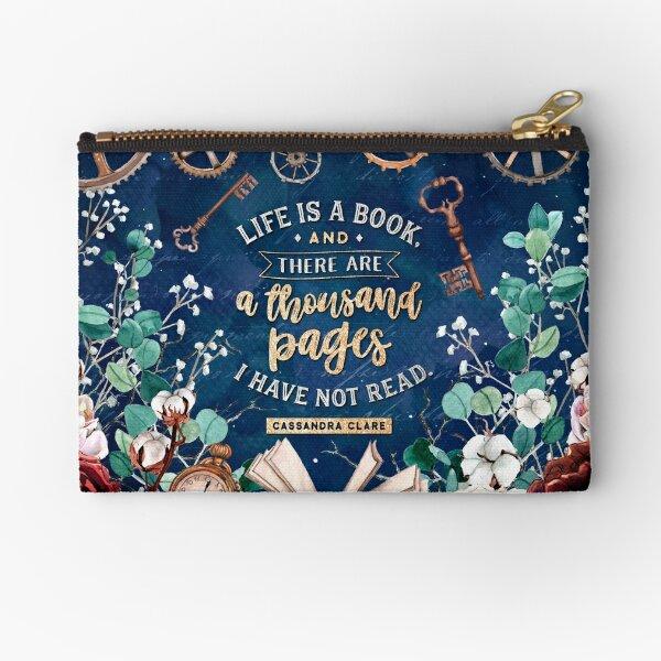 Life is a book Zipper Pouch