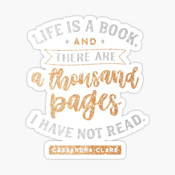 Life is a book Sticker