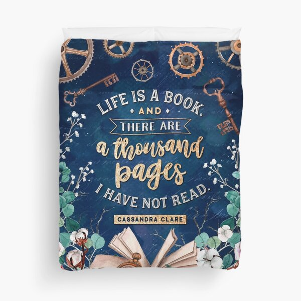 Life is a book Duvet Cover