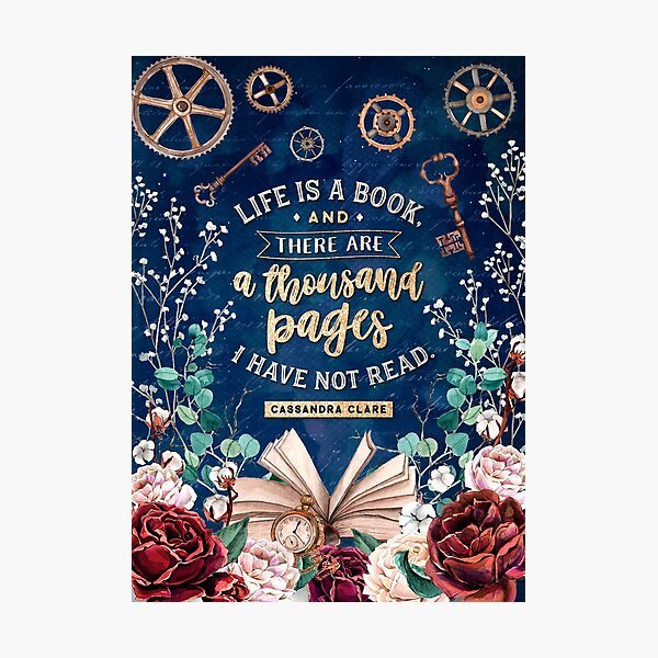 Life is a book Photographic Print