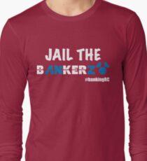 JAIL THE BANKERZ pig white Long Sleeve T-Shirt