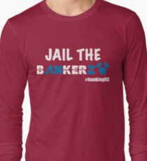 JAIL THE BANKERZ pig white Long Sleeve T-Shirt