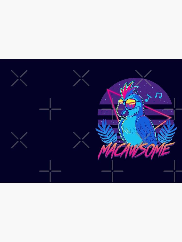 Macawsome by TechraNova
