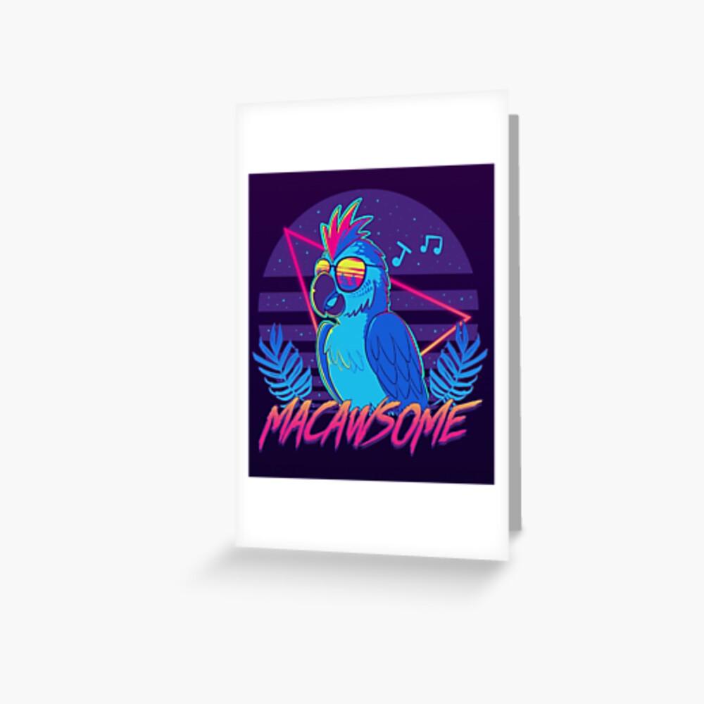 Macawsome Greeting Card