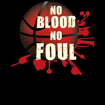 No blood No Foul by overstyle