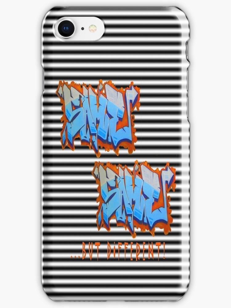 Graffit Tees 2... SAME SAME... by DAdeSimone