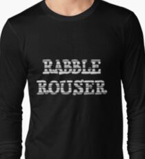 RABBLE ROUSER by Chillee Wilson Long Sleeve T-Shirt