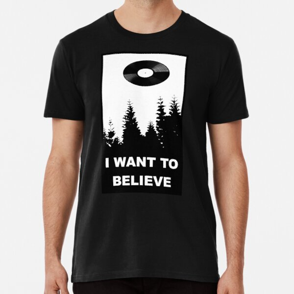 I WANT TO BELIEVE Premium T-Shirt
