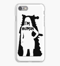 I'm human iPhone Case/Skin