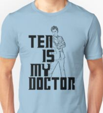 ten is my doctor T-Shirt