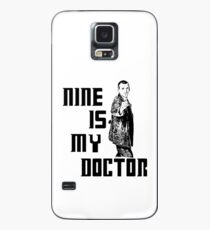 nine is my doctor Case/Skin for Samsung Galaxy