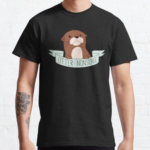 Otter Nonsense Classic T-Shirt