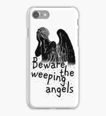 Beware the Weeping Angels  iPhone Case/Skin