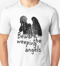 Beware the Weeping Angels  T-Shirt