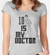 ten is my doctor Women's Fitted Scoop T-Shirt
