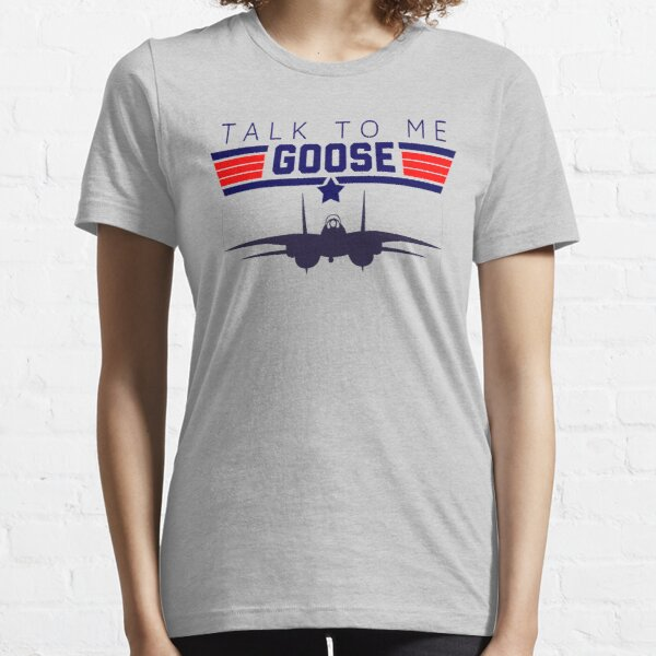 Talk to me Goose funny 80s graphic design tee Essential T-Shirt