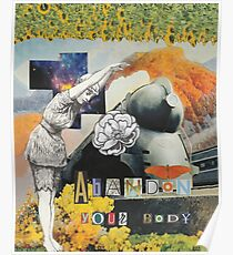 Abandon Your Body Poster