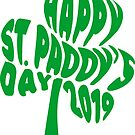 Happy St Paddys Day by EthosWear
