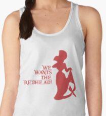 We Wants the Redhead! Women's Tank Top