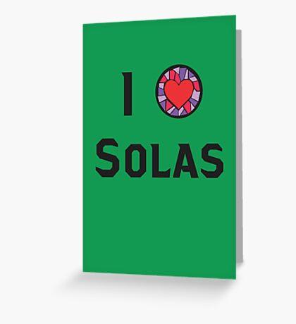 I Heart Solas Greeting Card