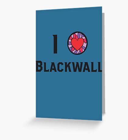 I Heart Blackwall Greeting Card