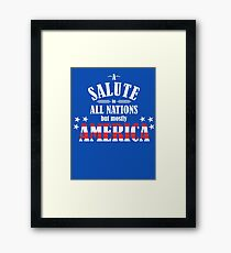 A Salute to All Nations (But Mostly America) Framed Print