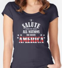 A Salute to All Nations (But Mostly America) Women's Fitted Scoop T-Shirt