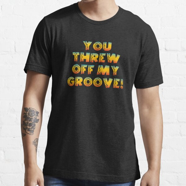 Thrown Off Groove Essential T-Shirt