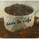 tasse de cafe' by Sharon A. Henson