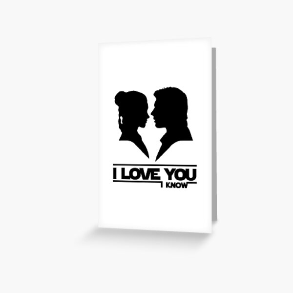I Love You / I Know Greeting Card