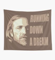 Tom is running down a dream Wall Tapestry